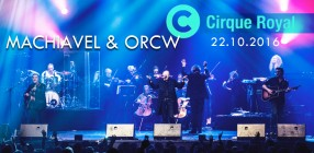 Machiavel News Cirque Royal 1